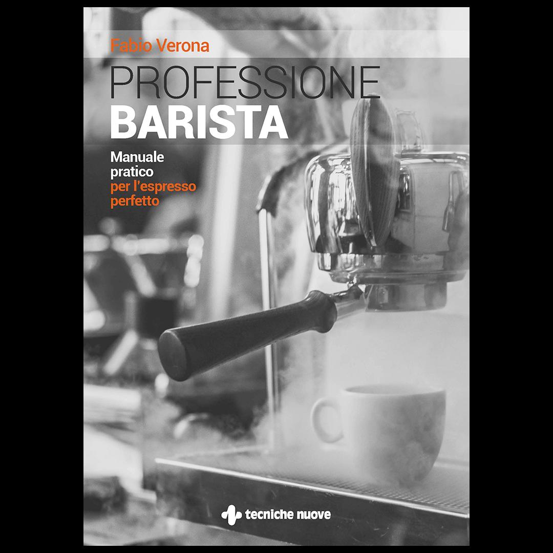 Libro Professione barista – Manuale pratico per l'espresso perfetto